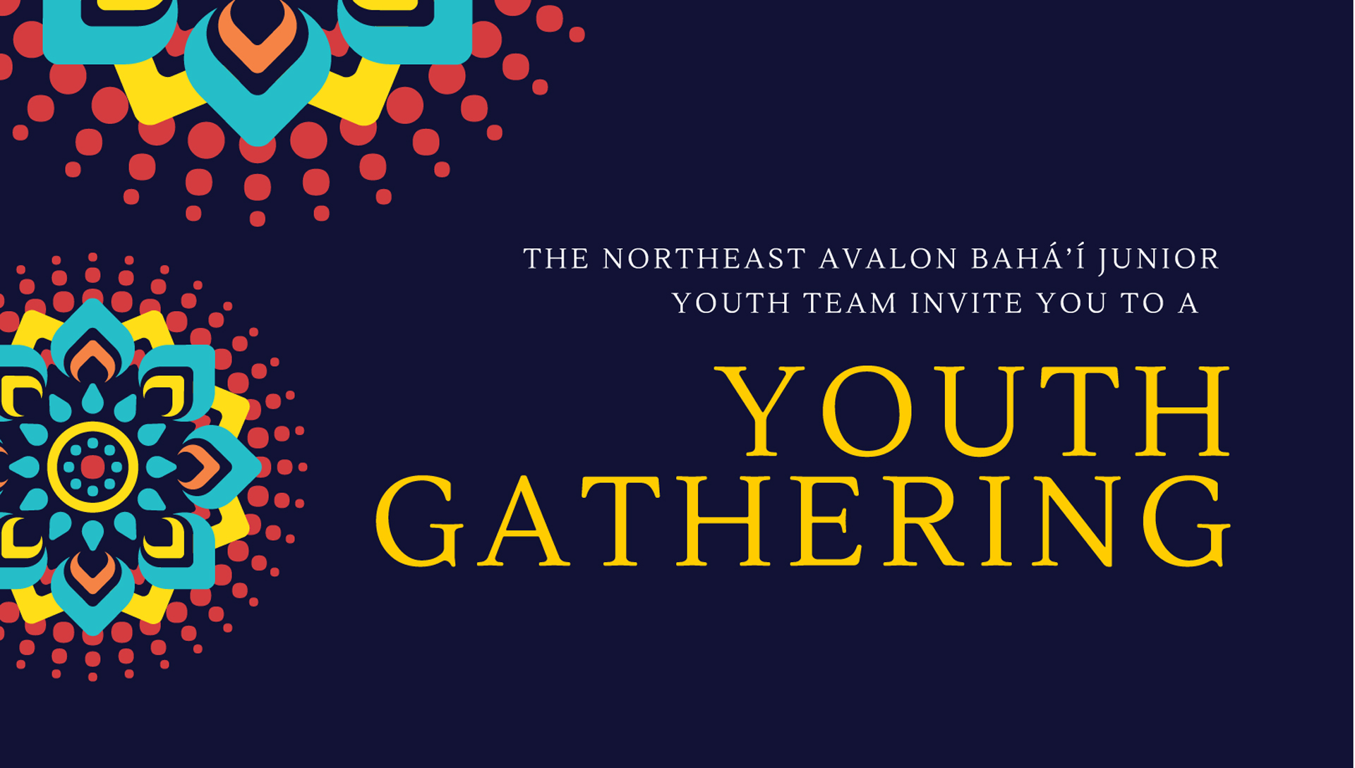 Youth Gathering, noon to 3 p.m. Sunday, July 8, at the Paul Reynolds Community Centre